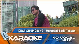 Jonar Situmorang - Martopak Sada Tangan | Karaoke - No Vocal (Official Music Video)