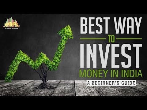 Best Ways to Invest Money in India?