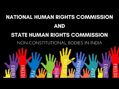 National Human Rights Commission Vs State Human Rights Commission India - Non-Constitutional Bodies
