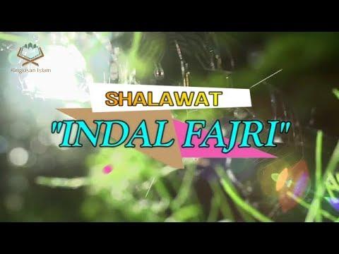 -NEW Video Clip- Indal Fajri (Subhanallah) + Lirik | Shalawat Terbaik Masa Kini
