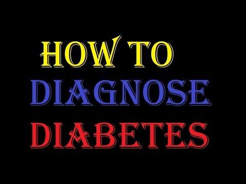 how-to-diagnose-diabetes- -diabetes-diagnosis- -how-to-diagnose-type-2-diabetes