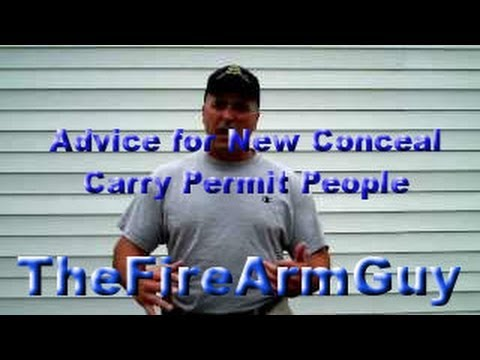 Advice for New Conceal Carry Permit People - TheFireArmGuy