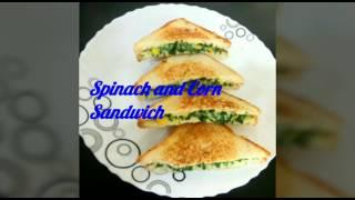 Spinach & Corn Sandwich: Healthy and Delicious Breakfast Recipe
