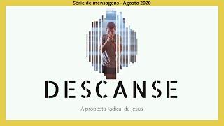 Teaser - Nova série de mensagens: DESCANSE