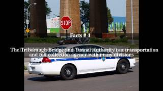 Triborough Bridge and Tunnel Authority Police Top # 5 Facts