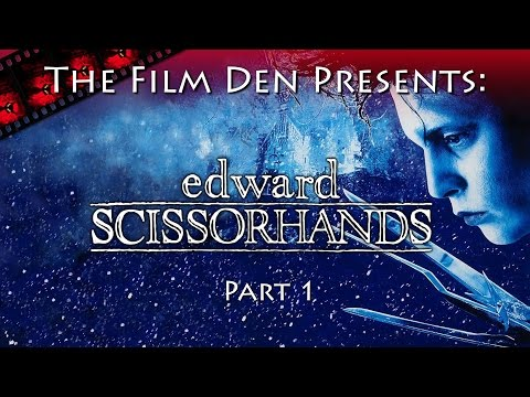 Film Den: Edward Scissorhands, Part 1
