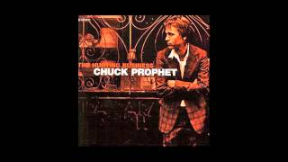 Watch Chuck Prophet The Hurting Business video