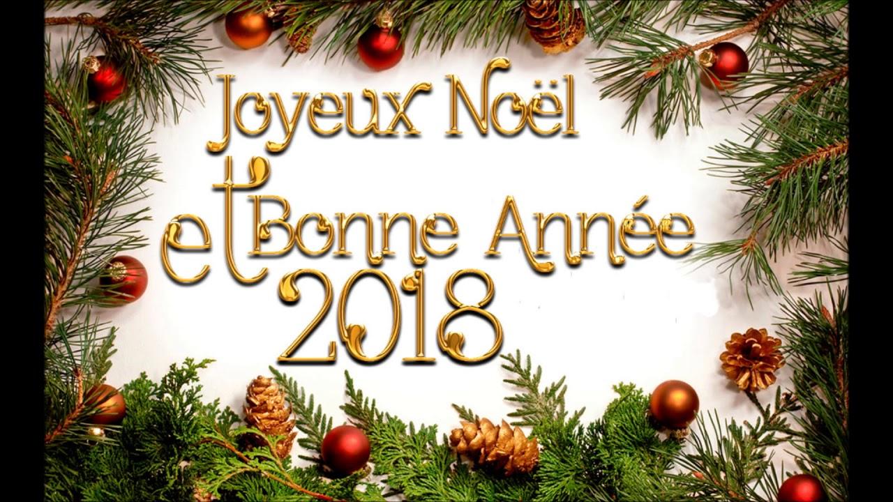 Photos De Joyeux Noel Et Bonne Annee.Joyeux Noel Et Bonne Annee 2018