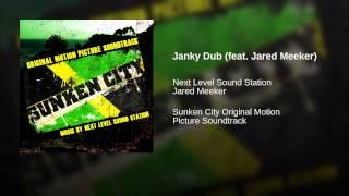 Janky Dub (feat. Jared Meeker)