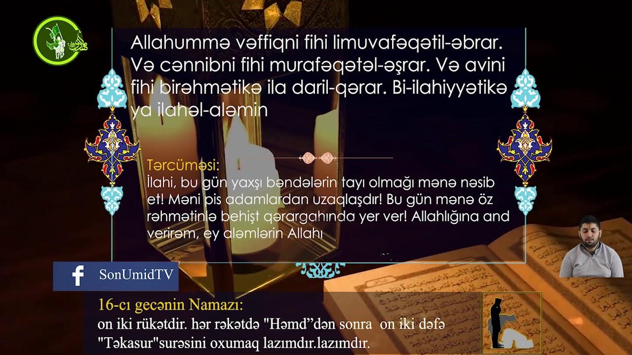 Mübarək #Ramazan2020 ayının 16-cı gününün – #DUASI Hacı Rahib
