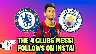 Which 4 clubs does Leo Messi follow on Instagram? | Oh My Goal