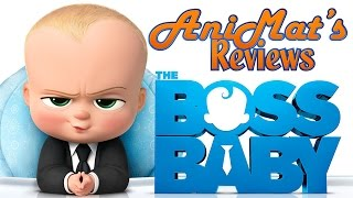 The Boss Baby - AniMat's Reviews