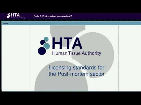 Code B: Post mortem examination - HTA's updated Codes of Practice and Standards webinar Feb 2017