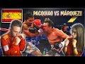 ESPAÑOLES REACCIONAN A BOXEO MEXICANO (PACQUIAO VS MARQUEZ!!)