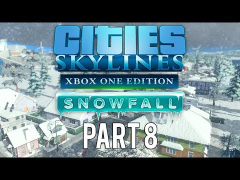 Cities Skylines Xbox One Edition Snowfall | Walkthrough Gameplay | Part 8 | Population Boom!