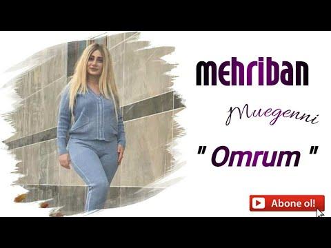 Mehriban - Omrum (Yeni Klip 2020)