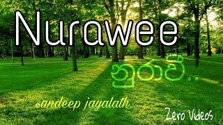 Nurawee (නුරාවී)Sandeep Jayalath