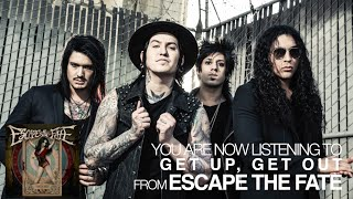 escape the fate get up get out audio stream