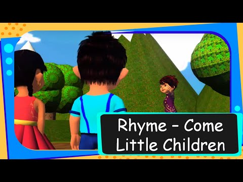 Rhymes - Come Little Children Come to Me (ABCD Rhyme)