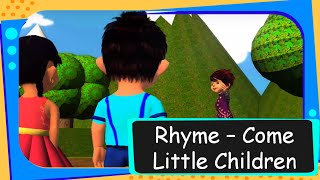Rhymes - Come Little Children Come to Me