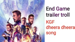 Avengers End Game trailer troll dheera dheera song new