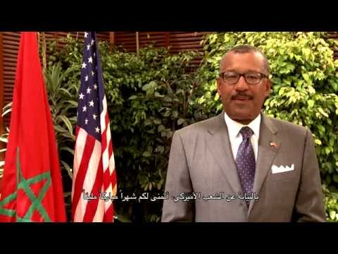 Ramadan message from Ambassador Bush and his first 100 Days in Morocco