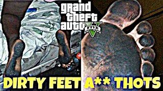 GTA 5 | DIRTY FEET A** THOTS | Random Acts Of Violence