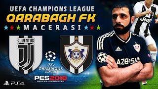 JUVENTUS - QARABAĞ FK 🔥😱 Son 16 RÖVANŞ ! ★ UEFA CHAMPIONS LEAGUE 17/18 Macerası ★ PES 2018 | PS4