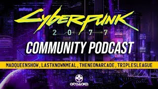 Cyberpunk 2077 Community Podcast #30! Map Size Increase, New Image ft. Arasaka & News!
