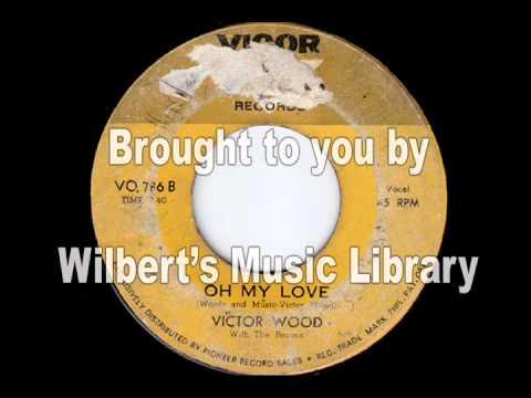 OH MY LOVE - Victor Wood