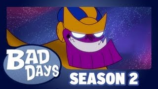 Thanos - Bad Days - Season 2 - Episode 6