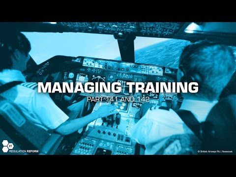 CASA Safety Video - Managing training - Parts 141 and 142