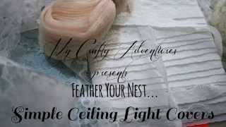 Feather Your Nest: Simple Ceiling Light Covers DIY