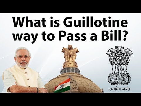 Guillotine procedure of Indian Parliament - गिलोटिन प्रक्रिया क्या होती हैं? - Current Affairs 2018