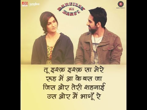 Nazm Nazm Lyrics (full Song) | Bareilly Ki Barfi | Kriti Sanon, Ayushmann Khurrana & Rajkummar Rao