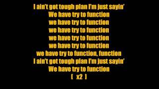 E-40 ft. YG, IamSu and Problem -- Function (Lyrics)