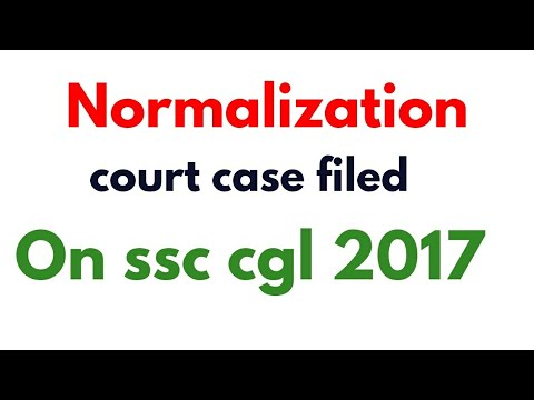 court case filed Normalization  ssc cgl 2017
