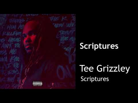 Free Download Tee Grizzley - Scriptures (clean) Best On Youtube Mp3 dan Mp4