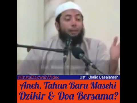 Khalid Basalamah: Aneh, Malam Tahun Baru Masehi kok Mengadakan Do'a Bersama dan Tabligh Akbar