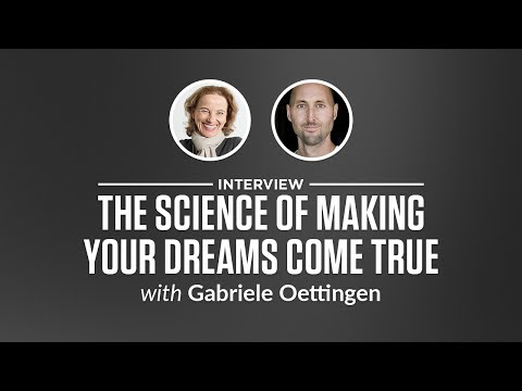 Optimize Interview: The Science of Making Your Dreams Come True with Gabriele Oettingen