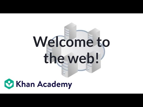 Welcome to the web! | Computer programming | Khan Academy