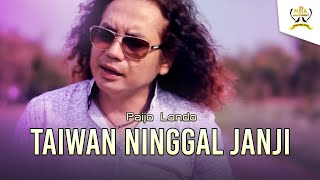 Paijo Londo - Taiwan Ninggal Janji [OFFICIAL] MP3
