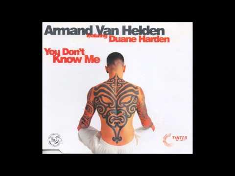 Armand Van Helden - You Don't Know Me