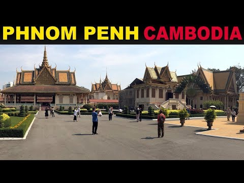 A Tourist's Guide to Phnom Penh, Cambodia 2019
