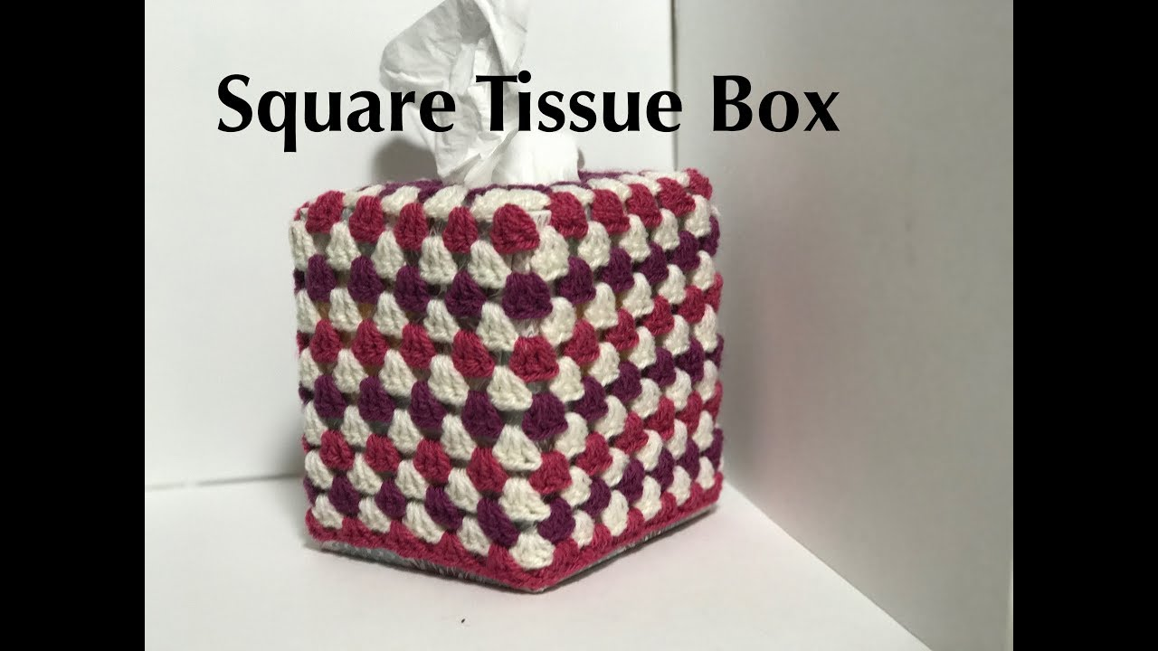 Ophelia Talks about Crocheting a Square Tissue Box Cover - YouTube