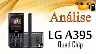 Análise: LG A395 Quad Chip ( Celular10 )