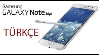 Samsung Galaxy Note Edge Kutu Açılımı TÜRKÇE
