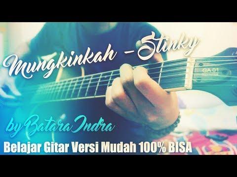 Cover Mungkinkah Stinky Belajar Gitar Genjrengan Lirik Kord Tutorial