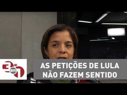 Vera: As Petições Do Lula Não Fazem Sentido Jurídico