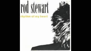 Rhythm Of My Heart - Rod Stewart With Lyrics